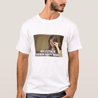 Camiseta Você escuta o happy hour do Mormon?