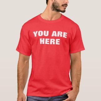 Camiseta Você está aqui