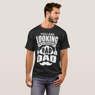 Camiseta Você está olhando totalmente um paizinho do rad