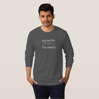 Camiseta Você importa a menos que… a luva longa escura (2