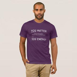Camiseta Você importa a menos que você se multiplicar por…