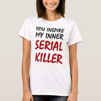 Camiseta Você inspira meu assassino em série interno