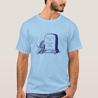 Camiseta Você morreu do disenteria