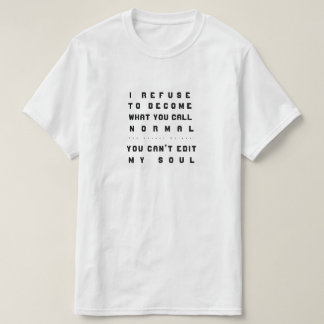 Camiseta Você não pode editar minha alma