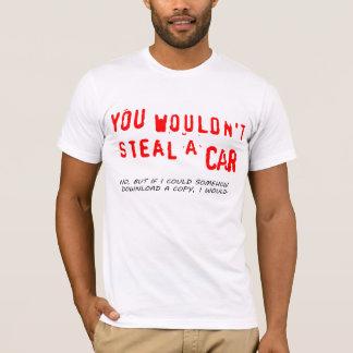 Camiseta Você não roubaria um carro