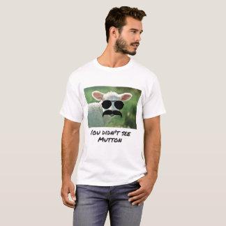 Camiseta Você não viu o t-shirt da carne de carneiro