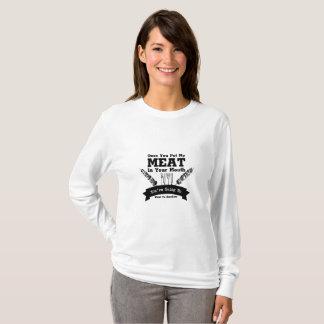 Camiseta Você pôr minha carne em seu assado do churrasco da