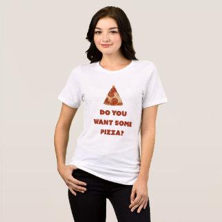 Camiseta Você quer alguma pizza?
