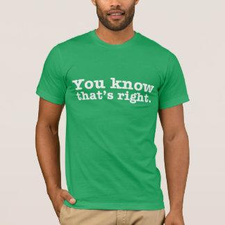 Camiseta Você SABE que é T DIREITO