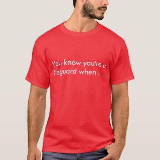 Camiseta Você sabe que você é um lifeguard quando…