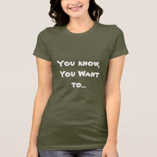 Camiseta Você sabe que você quer ao tshirt do krav hoje à