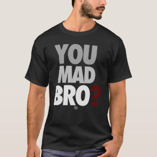 """Camiseta """"Você t-shirt de Bro louco"""""""