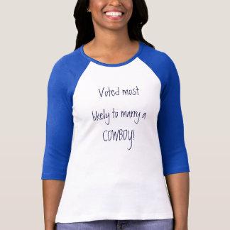 Camiseta Votado muito provavelmente para casar um VAQUEIRO!