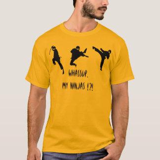 Camiseta Whassup, meu Ninjas!?!