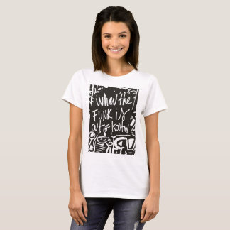 Camiseta When the funk is out of Kontrol
