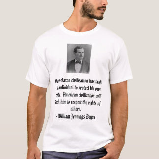 Camiseta William Jennings Bryan, civilizatio anglo-saxão…
