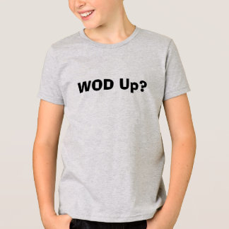Camiseta WOD acima?