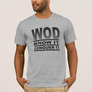Camiseta WOD. Saiba-o. Conquiste-o