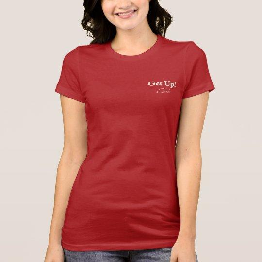 Camiseta Women's T-Shirt Favorite Get Up Cool