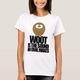 Camiseta WOOT é o som que uma coruja faz