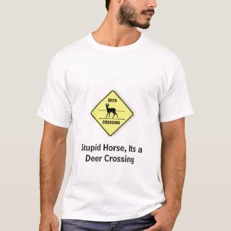 Camiseta xing_deer, cavalo estúpido, seu um cruzamento dos