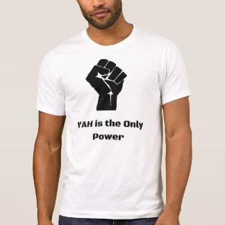 Camiseta Yah é o único poder