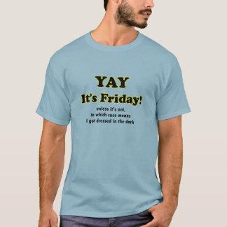 Camiseta Yay sexta-feira!