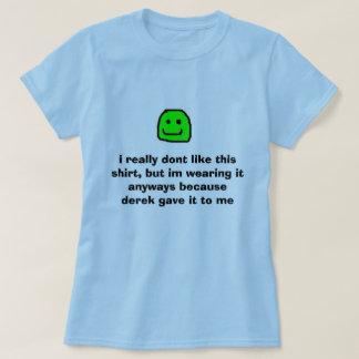 Camiseta yeah, eu realmente não gosto desta camisa, mas de
