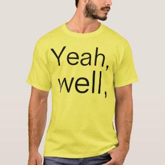 Camiseta Yeah poço