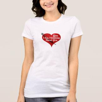Camiseta Yes-I Am que pensa sobre Você-Namorados ou algum
