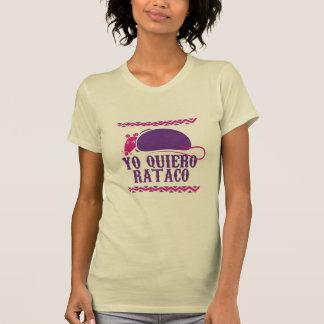 Camiseta Yo Quiero Rataco