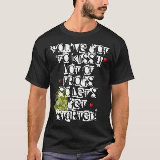 Camiseta You've conseguiu beijar muitos sapos