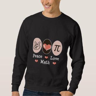 Camisola da matemática do amor da paz moletom