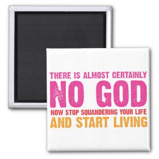 Campanha ateu: Não há quase certamente nenhum deus Ímã Quadrado