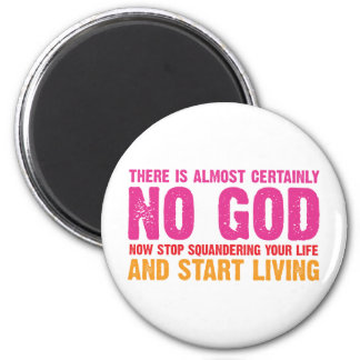 Campanha ateu: Não há quase certamente nenhum deus Ímã Redondo 5.08cm