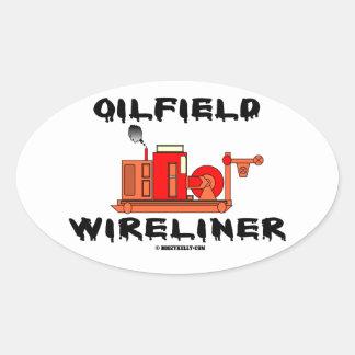 Campo petrolífero Wireliner, cabo, Slickline, Adesivos Em Formato Oval