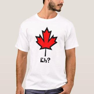 Canadá Eh? Camisa