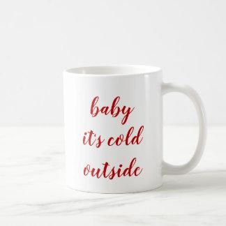Caneca - bebê é parte externa fria