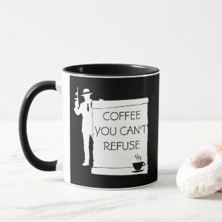 Caneca Café você não pode recusar o preto customizável