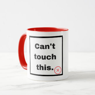 Caneca Can't touch this
