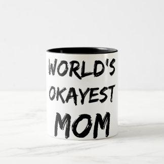 Caneca da mamã do Okayest do mundo