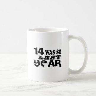 Caneca De Café 14 era assim tão no ano passado o design do