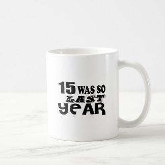 Caneca De Café 15 era assim tão no ano passado o design do