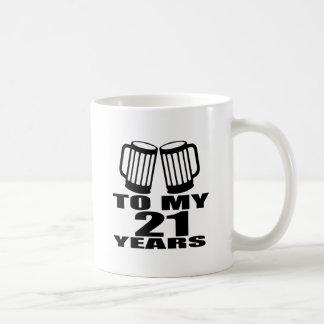 Caneca De Café 21 elogios a meu aniversário