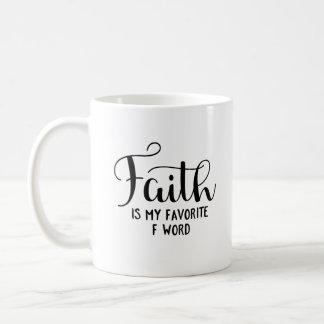 Caneca De Café A fé é minha palavra do favorito F