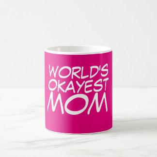 Caneca De Café A melhor mamã do mundo… Quase