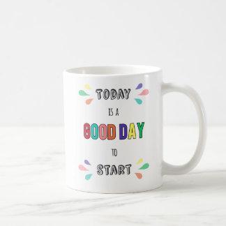 Caneca De Café A motivação diária é hoje bom dia para começar