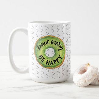 Caneca De Café A preocupação da rosquinha, esteja feliz
