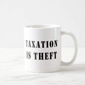 Caneca De Café A tributação é roubo
