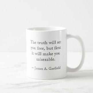 Caneca De Café A verdade… Livre e miserável